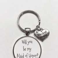 Maid Of Honor Gift Will You Be My Maid Of Honor Wedding Keychain
