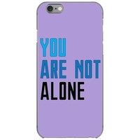 you are not alone   dear evan hansen iPhone 6/6s Case