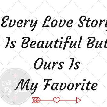 Printable Card Our Love Story is My Favorite, Anniversary Card, valentines card, Card for Him, Card for Her
