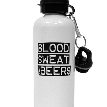 Blood Sweat and Beers Design Aluminum 600ml Water Bottle by TooLoud