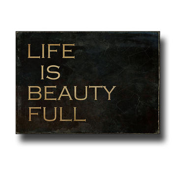 Life Is Beauty Full Sign, Small Distressed Mini Canvas, Rustic Farmhouse Decor, Antique Style Typography, Wall Art, Black & Copper