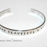 Everything Was Beautiful & Nothing Hurt, Kurt Vonnegut Jr, So It Goes, Aluminum Cuff Bracelet, Literary Quote, Bookish Gift, Booklover
