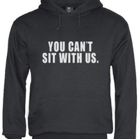 Green Turtle - YOU CAN'T SIT WITH US Black Small Hoodie