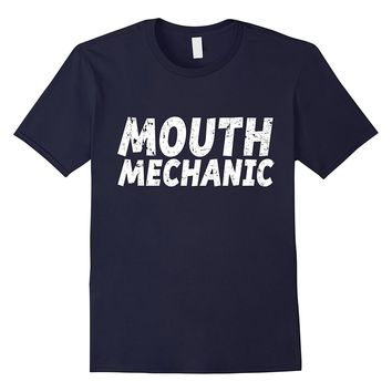 Mouth Mechanic T-Shirt Funny Dentist Shirt Orthodontist Tee