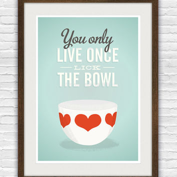 Vintage bowl art print, funny kitchen print, retro kitchen, lick the bowl, retro art, Finel, Quote print A3
