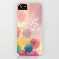 make your dreams come true iPhone Case by Sylvia Cook Photography | Society6