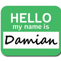 Damian Hello My Name Is Mouse Pad