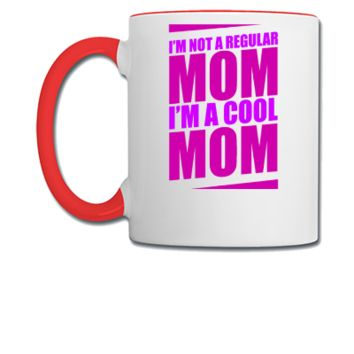 I'm a Cool Mom - Coffee/Tea Mug