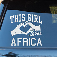This Girl Loves Africa Decal Sticker Car Window Truck Laptop