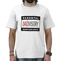 "Dadvisory ""Advice"" for Light Apparel Tshirts from Zazzle.com"