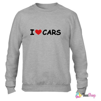 I Love Cars Crewneck sweatshirtt