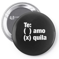 Te amo - Te quila Pin-back button