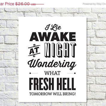 25% OFF - 30 Rock Quote, Typography Print, Quote Print, Liz Lemon Quotes, 30 Rock, Black, White, Work Print, Life Quote, Tv Quote - Fresh He