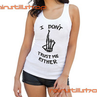 i don't trust me either skull - tank top for women