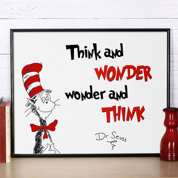 Dr Seuss Quote, Think and wonder, Inspirational quote, Dr Seuss print, Nursery print, Dr Seuss nursery poster