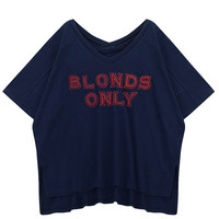 """""""BLONDS ONLY"""" Embroidered T-Shirt"""