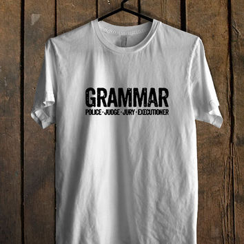 Police Shirt Grammar Police Academy White T Shirt Mens T Shirt and Womens T Shirt **