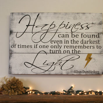 Happiness Can Be Found Even In The Darkest Of Times Wood Sign Pallet Sign Wall Decor Inspirational Wall Art
