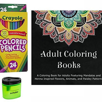 Adult Coloring Book Sets: Prismacolor Pencil Sharpener, Crayola Colored Pencils (24) and Adult Coloring Book with Mandalas, Flowers, Animals and Paisley