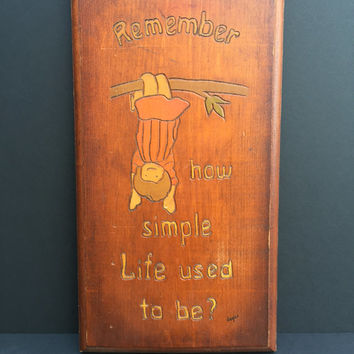 Rustic Wood Wall Plaque with Saying/Remember How Simple Life Used to Be?/Vintage/Artwork/Primitive/Decor