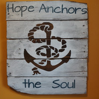 Hope Anchors the soul pallet art