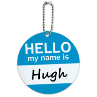 Hugh Hello My Name Is Round ID Card Luggage Tag
