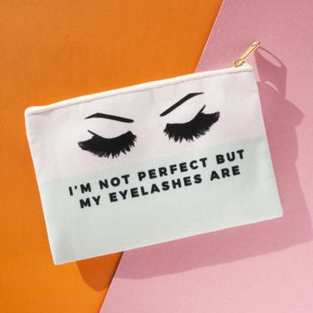 I'm Not Perfect But My Eyelashes Are  - Makeup Bag, Pouch/Wristlet
