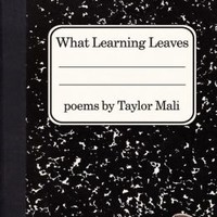 What Learning Leaves: New Edition