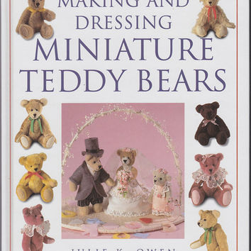 Making and Dressing Miniature Teddy Bears / Easy to by 7thStash