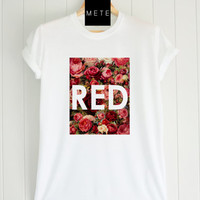 Red Floral, Red Vintage, Funny T-Shirt, Quote T-Shirt, Unique, Unisex T-Shirt,  T-Shirt sayings, Tumblr T-Shirt, Gifts Graphic for  Her