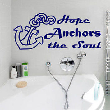 Wall Decals Anchor Quote Hope Anchors the Soul Phrase Home Bathroom Decor C406