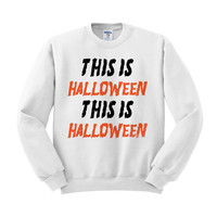 This is Halloween Crewneck Sweatshirt