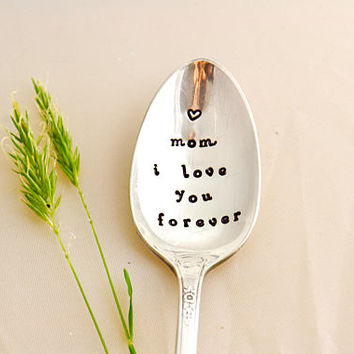 Mom i love you forever, stamped coffee spoon, Mothers Day Gift, Gifts For Mom, Mothers Day Gift Idea, Mom.
