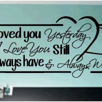 Loved You Yesterday Vinyl Decal on Luulla