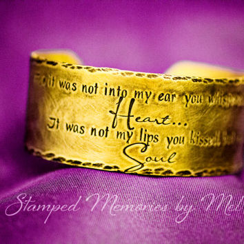 Whisper to My Heart, Kiss My Soul - Brass Cuff Bracelet - Hand Stamped Jewelry - Wife, Girlfriend Anniversary Gift - Wide Hammered Cuffed