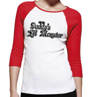 Daddy's Lil Monster Adult Raglan Shirt