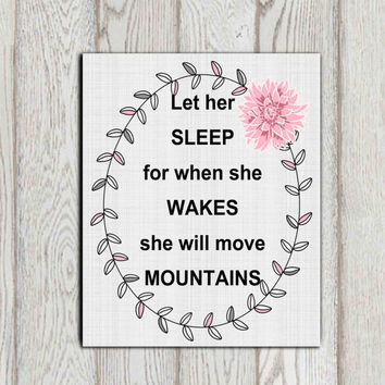 Let her sleep print Printable bedroom decor Pink gray girls Nursery wall art Flower Laurel wreath She will move mountains 5x7, 8x10 DOWNLOAD