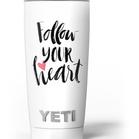 Follow Your Heart V2 Yeti Rambler Skin Kit