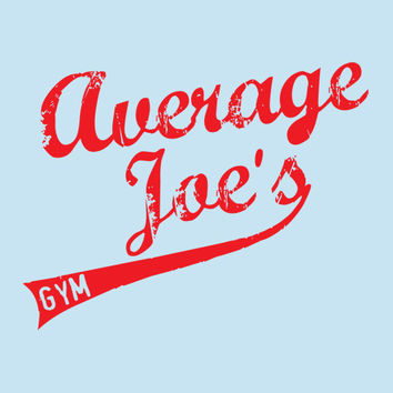 Great Holiday T Shirt Average Joe's Gym Great Movie Tee Funny T Shirt Mens Shirt Ladies T Shirt Great Gift Christmas gift