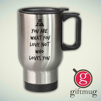 Fall Out Boy Quote 14oz Stainless Steel Travel Mug