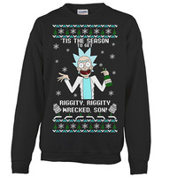Rick And Morty - Tis the season to get riggity, riggity, wrecked, son! - Unisex Sweatshirt T Shirt - SSID2016