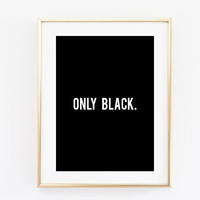 only black fashion store decor saying tumblr quote typographic print quote print digital poster print tumblr room decor framed quotes