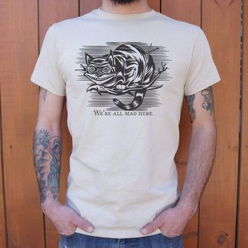 Cheshire Cat Madness Men's T-Shirt