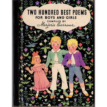 Two Hundred Best Poems For Boys and Girls 1938 Marjorie Barrows Antique Children's Book, Old Kids Poetry Book