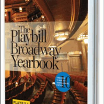 Playbill Broadway Yearbook 2013-2014 Season 10th Annual Edition