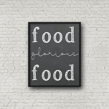 Food Glorious Food Chalkboard Kitchen Art - Digital Print - Wall Art - Home Decor - Prints - Food  - Instant Download - 8x10 - Printables