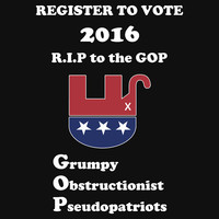 Register to Vote for 2016 -- Anti-GOP