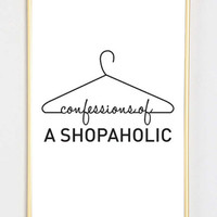 shopaholic shoes fashion bedroom quote typographic print pinterest inspirational motivational tumblr room decor framed quotes teen boho