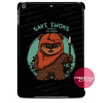 Save Ewoks-Protect Forest Bear Cute iPad Case 2, 3, 4, Air, Mini Cover