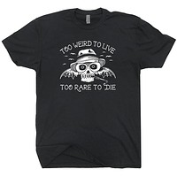 Too Weird To Live Too Rare To Die | Fear And Loathing In Las Vegas T-Shirt